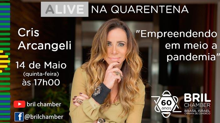 Câmara Brasil-Israel promove live com Cris Arcangeli