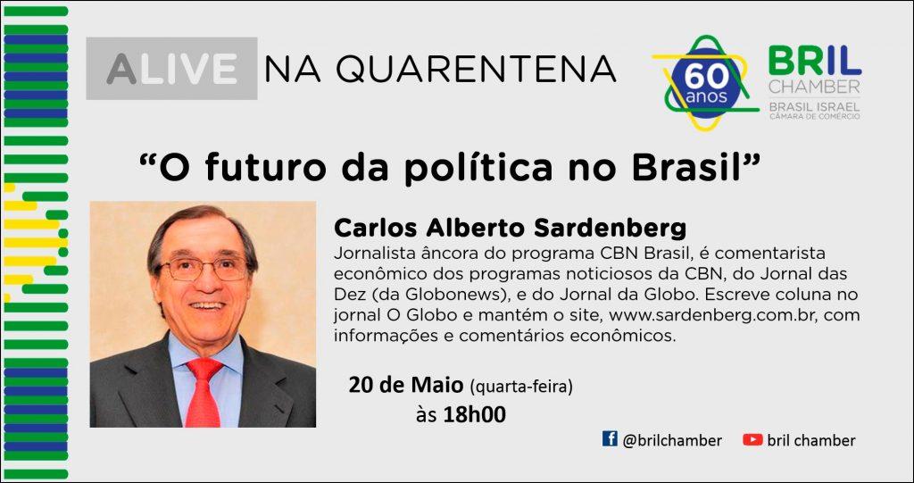 Câmara Brasil Israel promove palestra virtual com Carlos Alberto Sardenberg