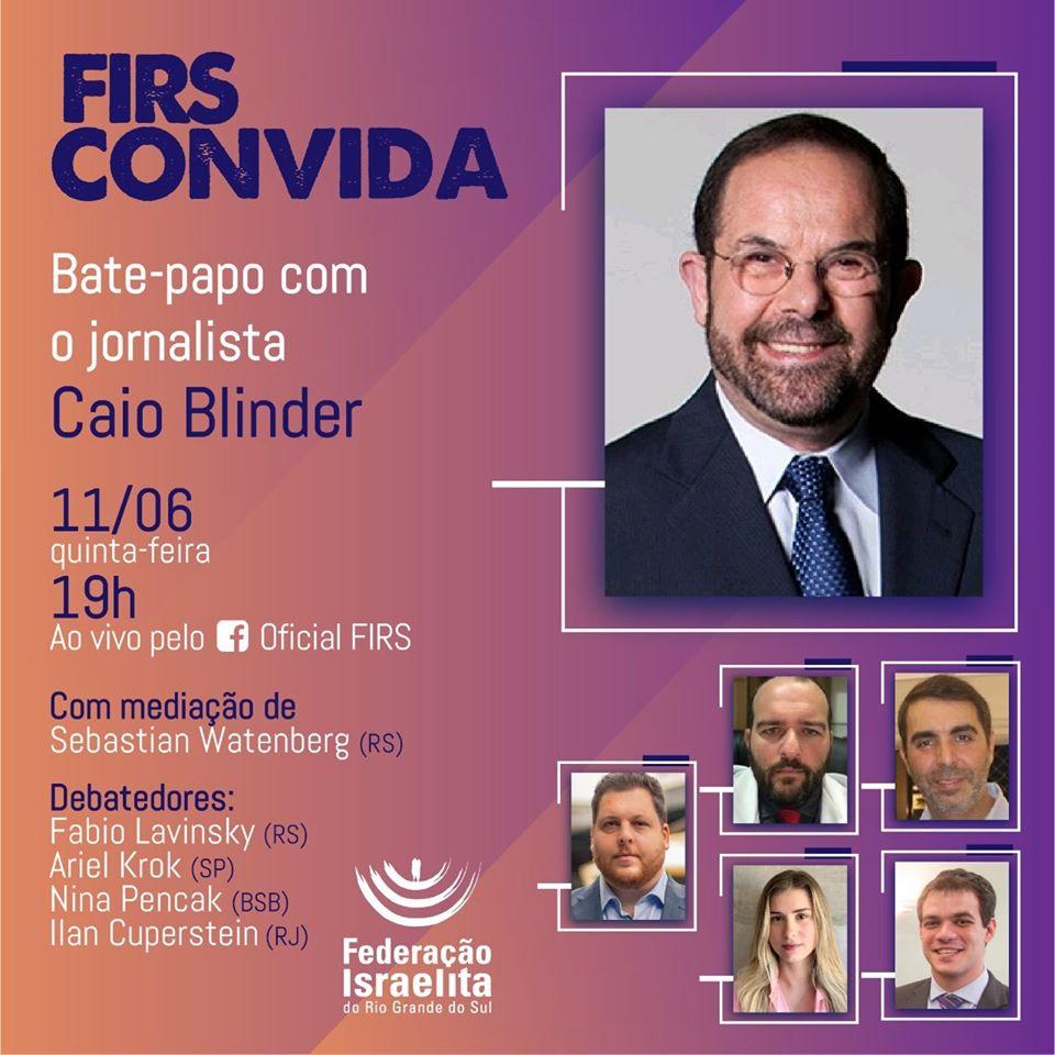 Jornalista Caio Blinder é o convidado do bate-papo promovido pela Federação Israelita-RS